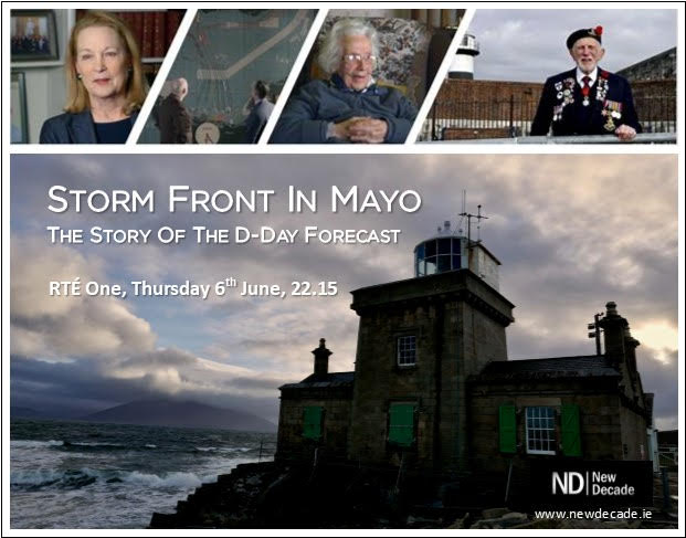 STORMS IN MAYO DICTATED D-DAY LANDINGS IN WWII
